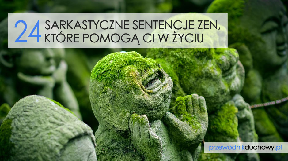 24 sarkastyczne sentencje zen