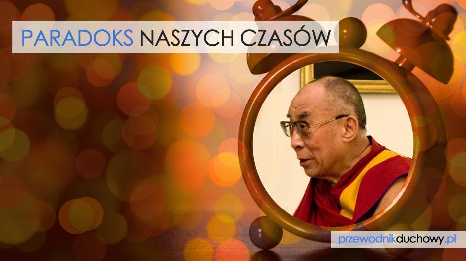 Dalai Lama Paradoks naszych czasów