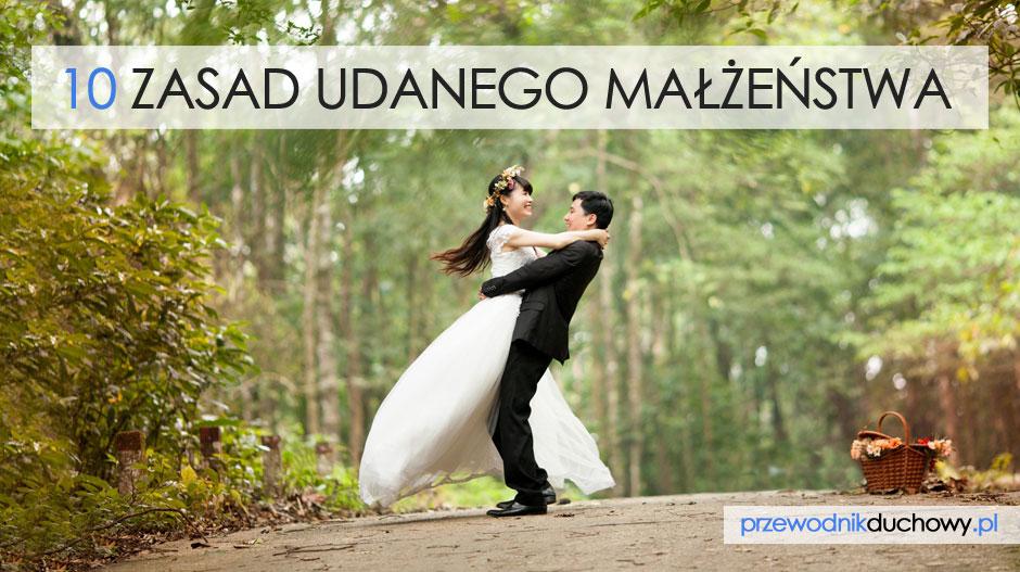 10 zasad udanego małżeństwa