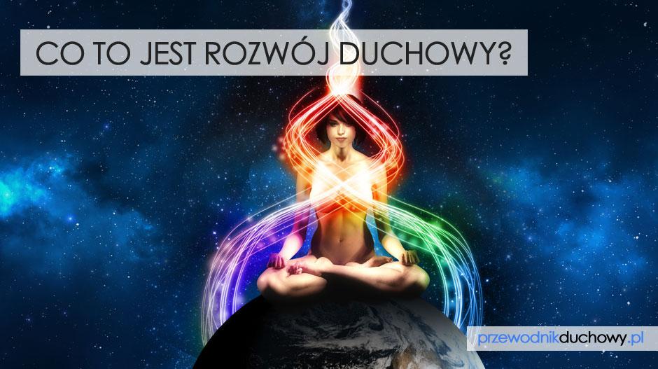 Co to jest rozwój duchowy?