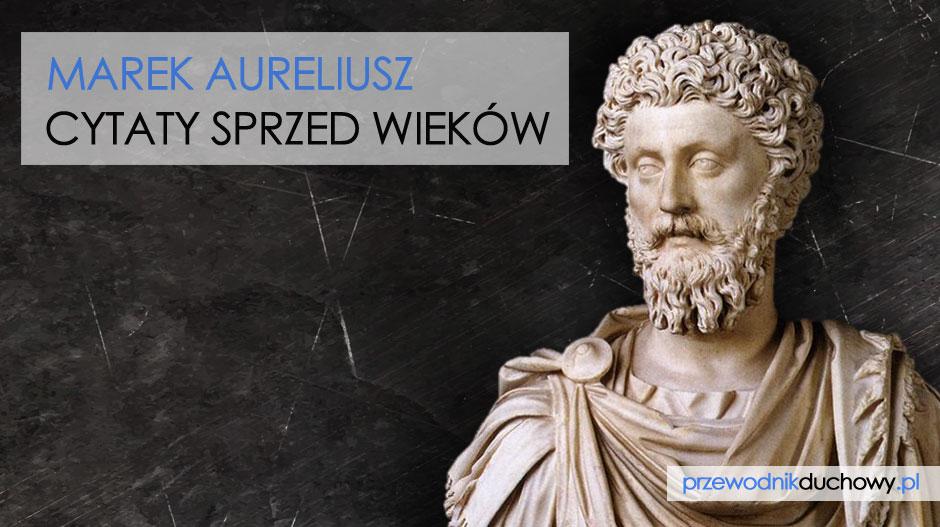 Marek Aureliusz cytaty