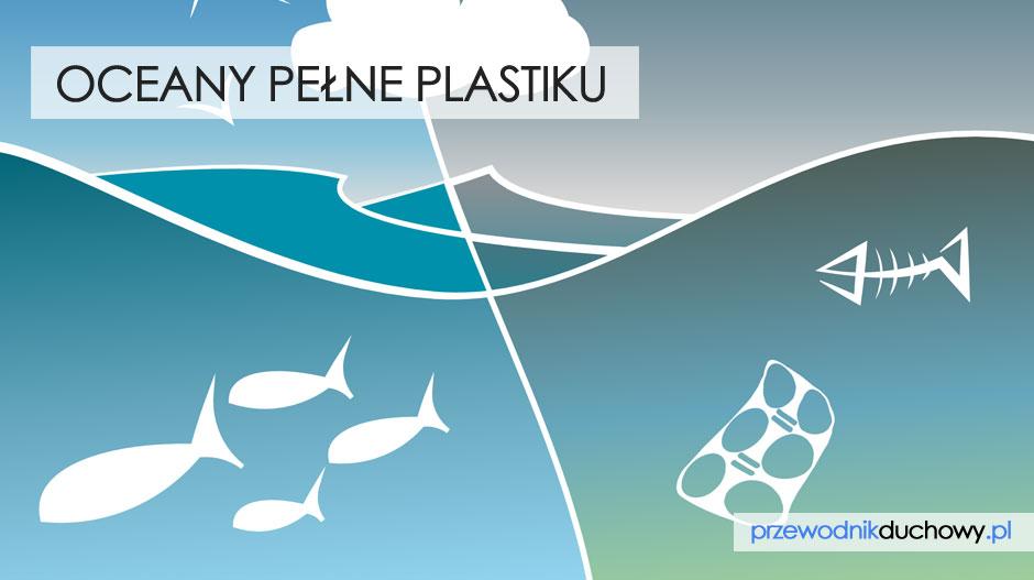 Oceany pełne plastiku