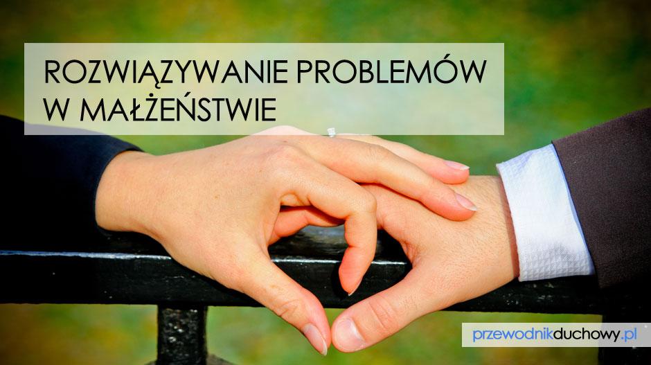 Rozwiązywanie problemów w małżeństwie